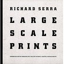 Richard Serra: Large Scale Prints By Richard Serra