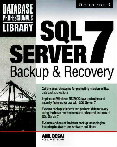 SQL Server 7 Backup & Recovery (Database Professional's Library)