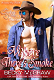Where There's Smoke (The Cowboy Way)