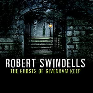 The Ghosts of Givenham Keep Audiobook