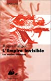 img - for L'empire invisible: Les mafias chinoises (Reportages) (French Edition) book / textbook / text book