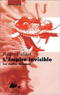 L'empire invisible par Roger Faligot
