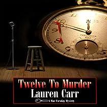TWELVE TO MURDER: A MAC FARADAY MYSTERY, BOOK 7