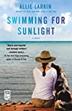 Image of Swimming for Sunlight: A Novel