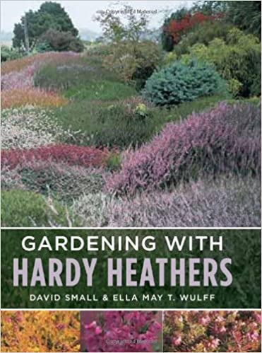 Download online Gardening with Hardy Heathers PDF