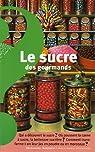 Le sucre des gourmands par Sairigné