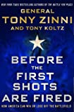 Before the First Shots Are Fired, Tony Zinni and Tony Koltz, 1137279389