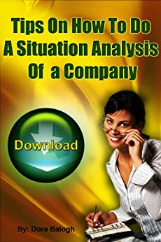 amazon com analysis of the situation 2018-08-05  situation analysis refers to a collection of methods that managers use to analyze an organization's internal and external environment to understand the organization's capabilities, customers, and business environment the.