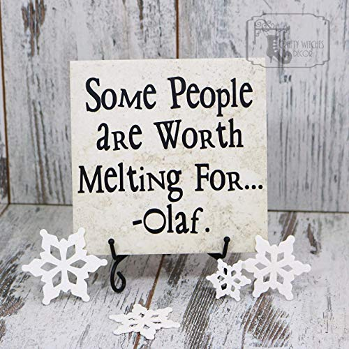 Some People Are Worth Melting For - Olaf Tile, Disney's Frozen, Christmas Gift, Holiday Gift, Xmas Gift, Birthday Gift, Frozen Sign, Gift, Family Gift]()