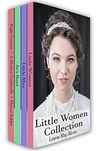 Little Women Collection: Little Women, Little Men, Eight Cousins and More (Xist Classics)