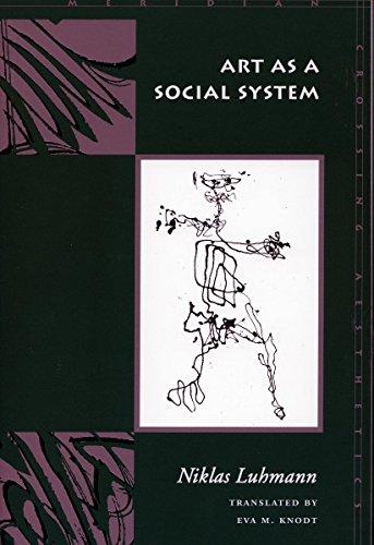 Art as a Social System (Meridian: Crossing Aesthetics)