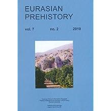 Eurasian Prehistory Volume 7:2 (2010): A Journal for Primary Data