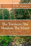 The Torment, the Shadow, the Heart, T. Shannon, 1494261200