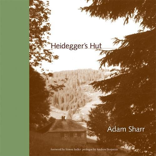 Heidegger's Hut (MIT Press) - Cherry Hut