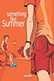 """Something Like Summer"" av Jay Bell"