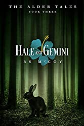 Hale and Gemini (The Alder Tales Book 3)