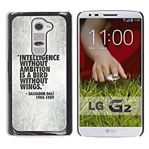 All Phone Most Case / Hard PC Metal piece Shell Slim Cover Protective Case Carcasa Funda Caso de protección para LG G2 D800 D802 D802TA D803 VS980 LS980 intelligence quote motivational work