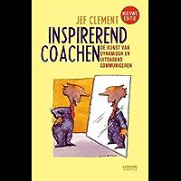 Inspirerend coachen: de kunst van dynamisch en uitdagend communiceren