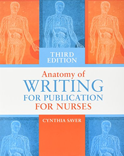 Anatomy of Writing for Publication for Nurses (Third Edition)