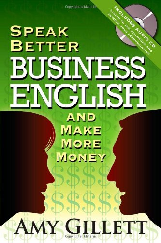 Speak Better Business English and Make More Money (Book & Audio CD)