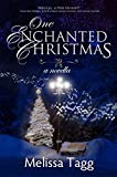 One Enchanted Christmas: A Novella (Enchanted Christmas Collection Book 1)