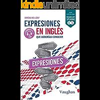 Expresiones en inglés que deberías conocer.