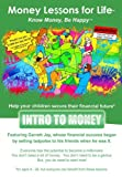 "Personal Finance for Kids, Teens & Adults - ""Intro to Money"""