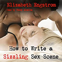 How to Write a Sizzling Sex Scene