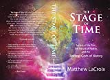 The Stage of Time: Secrets of the Past, the