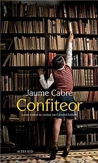 Confiteor : roman, Cabré, Jaume
