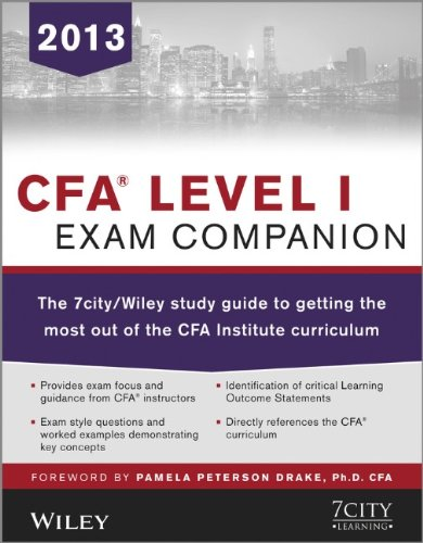 CFA Level I Exam Companion: The 7city / Wiley Study Guide to Getting the Most Out of the CFA Institute Curriculum