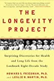 The Longevity Project, Howard S. Friedman and Leslie R. Martin, 1594630755