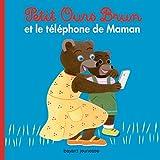 """Afficher """"Petit Ours Brun<br /> Petit Ours brun et le téléphone de maman"""""""