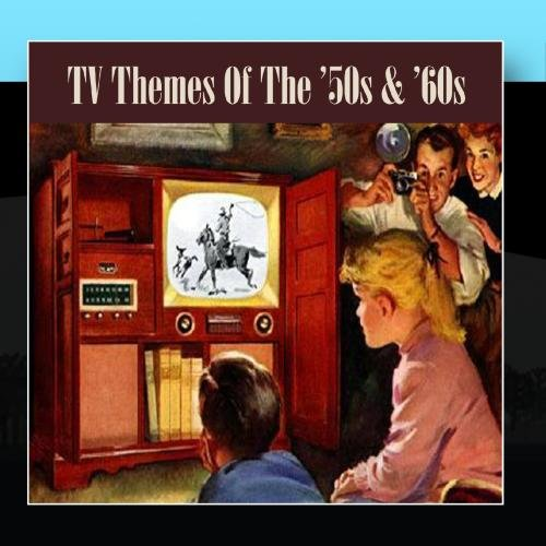 TV Themes Of The '50s & '60s -