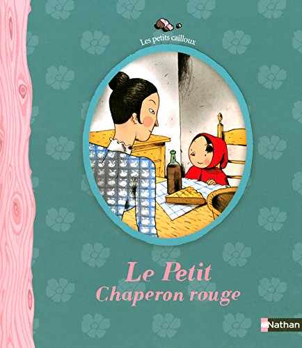 Le petit chaperon rouge/Little Red Riding Hood (Les Petits Cailloux) (French Edition)
