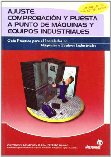 Descargar Libro Ajuste Comprobacion Y Puesta A Punto De Maquinas Y Equipos I Pablo Comesana Costas