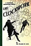 Like Clockwork, Damien M. Love, 1490591400