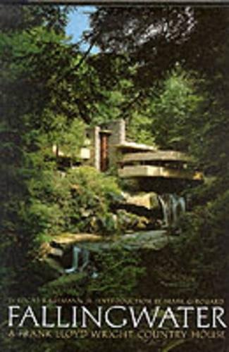 Fallingwater: A Frank Lloyd Wright Country House ()