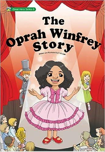 The Oprah Winfrey Story The First Oprah Winfrey Comic Biography