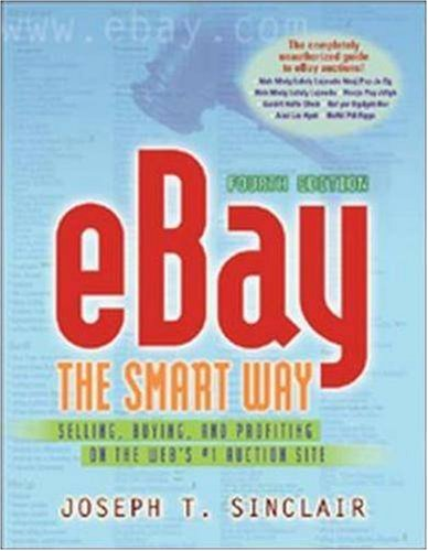 eBay The Smart Way 4/e: Selling, Buying, and Profiting on the Webs No1 Auction Site: Amazon.es: Sinclair: Libros en idiomas extranjeros