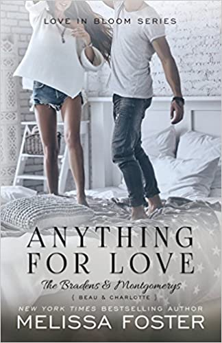Anything For Love: Volume 2 (love In Bloom: The Bradens And Montgomerys (pleasant Hill - Oak Falls)) por Melissa Foster epub