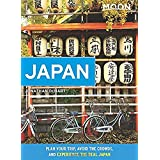 Moon Japan: Plan Your Trip, Avoid the Crowds, and Experience the Real Japan (Travel Guide)