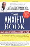 The Anxiety Book, Jonathan Davidson and Henry Dreher, 157322376X