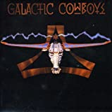 Galactic Cowboys by GALACTIC COWBOYS (2005-03-08)