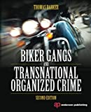 Biker Gangs and Transnational Organized Crime, Second Edition