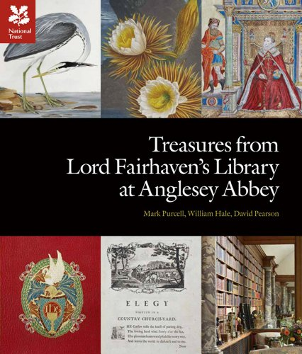 Treasures from Lord Fairhaven's Library at Anglesey Abbey