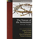 Nature Of The Atonement, The: Four Views