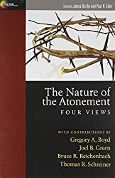 The Nature of the Atonement: Four Views, the