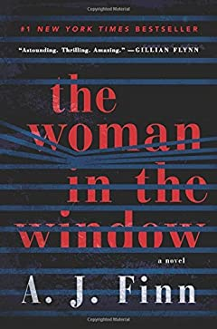 Download [By A. J. Finn ] The Woman in the Window: A Novel (Hardcover)【2018】 by A. J. Finn (Author) (Hardcover): Free Books - Books