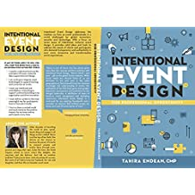 Intentional Event Design Our Professional Opportunity (English Edition)